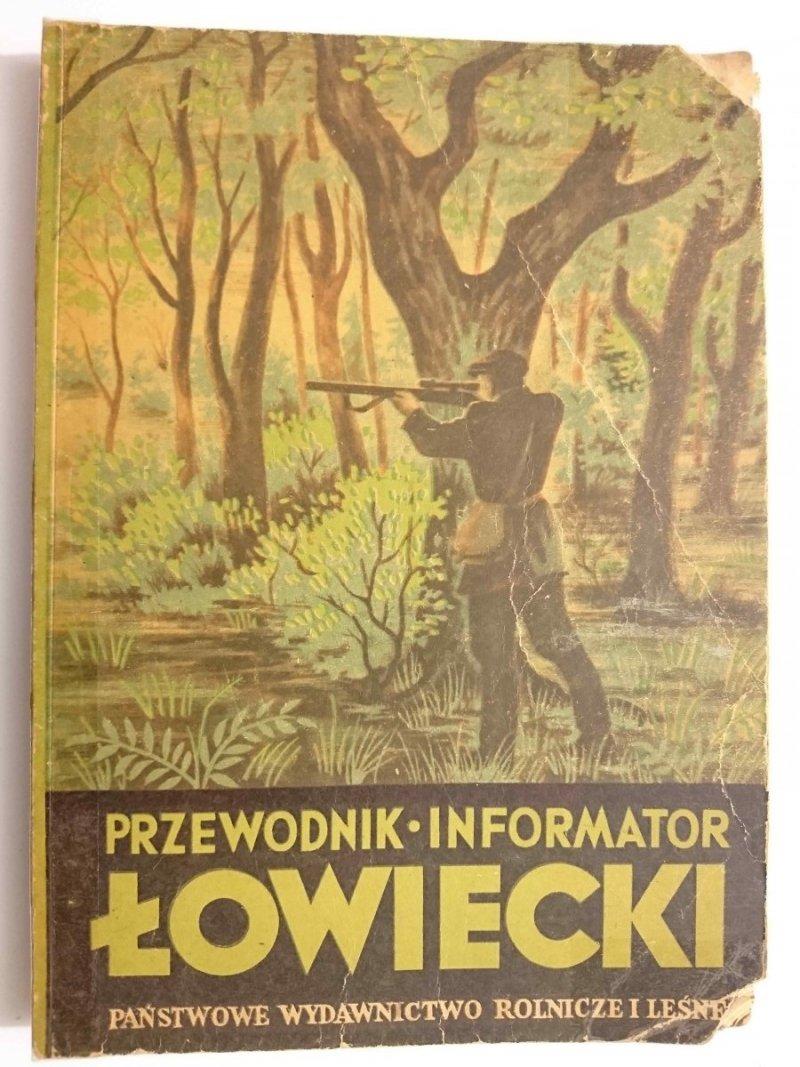 PRZEWODNIK - INFORMATOR ŁOWIECKI - Praca Zbiorowa 1953
