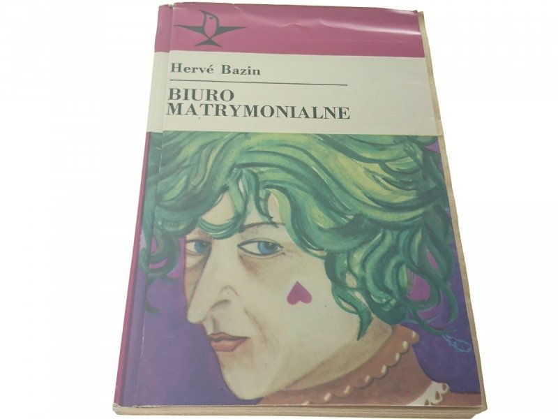 BIURO MATRYMONIALNE - Herve Bazin 1985