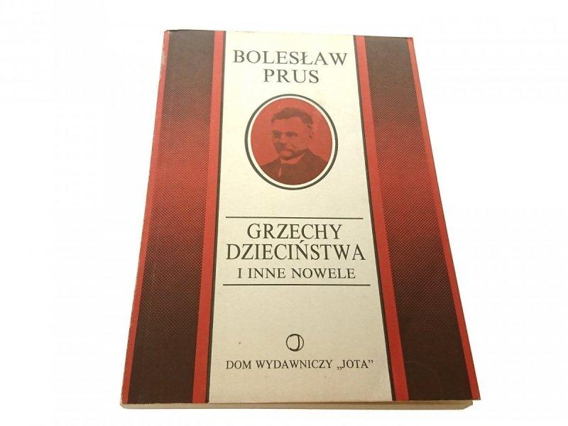 GRZECHY DZIECIŃSTWA I INNE NOWELE - Prus 1991