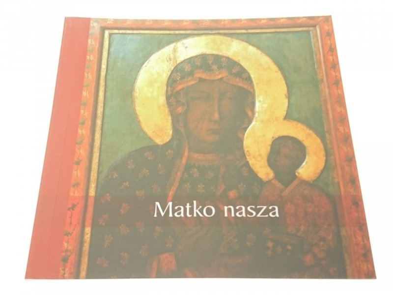 MATKO NASZA (2009)