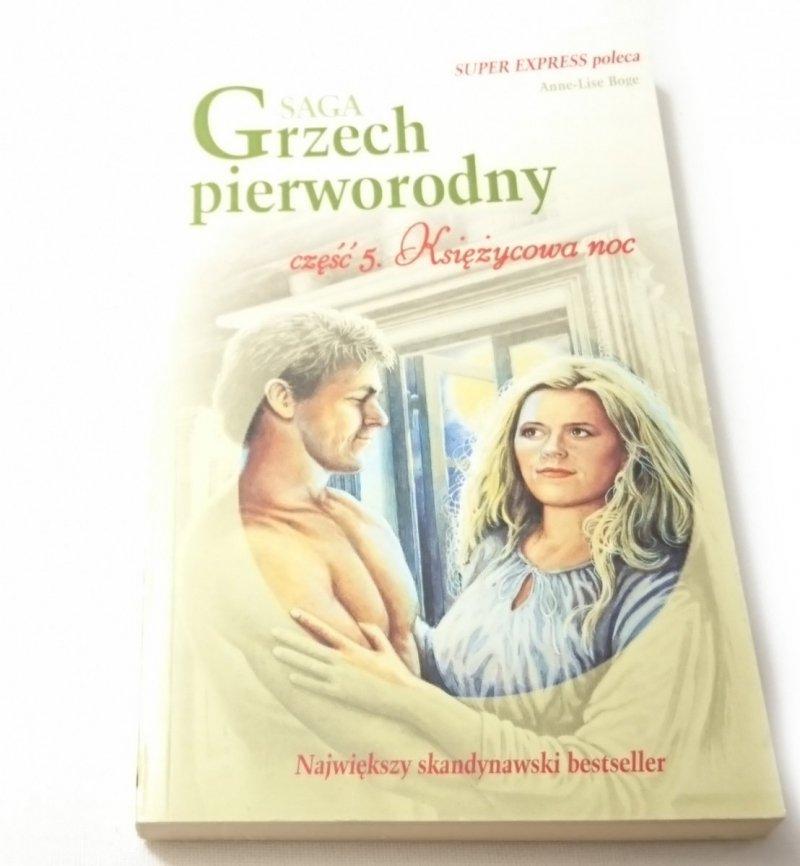GRZECH PIERWORODNY CZĘŚĆ 5 KSIĘŻYCOWA NOC
