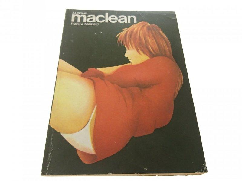 RZEKA ŚMIERCI - Alistair MacLean 1990