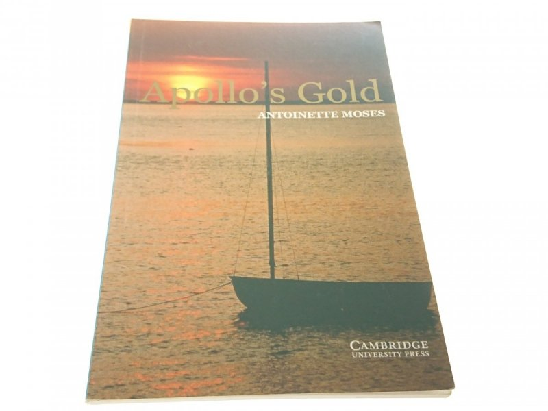 APOLLO'S GOLD - Antoinette Moses 2002