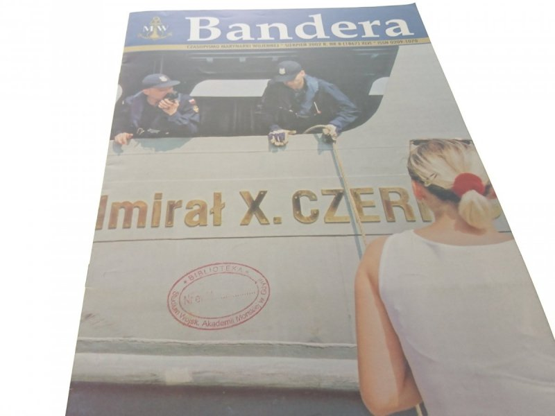 BANDERA. SIERPIEŃ 2002 R. NR. 8 (1867) XLVI
