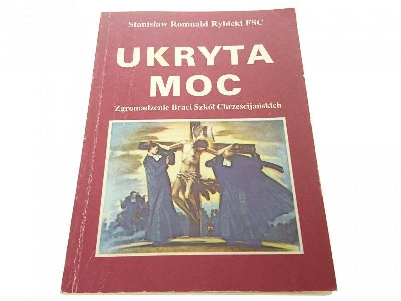 UKRYTA MOC - Stanisław Romuald Rybicki FSC 1991