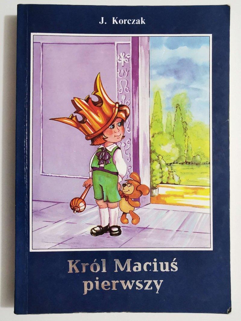 KRÓL MACIUŚ PIERWSZY - J. Korczak
