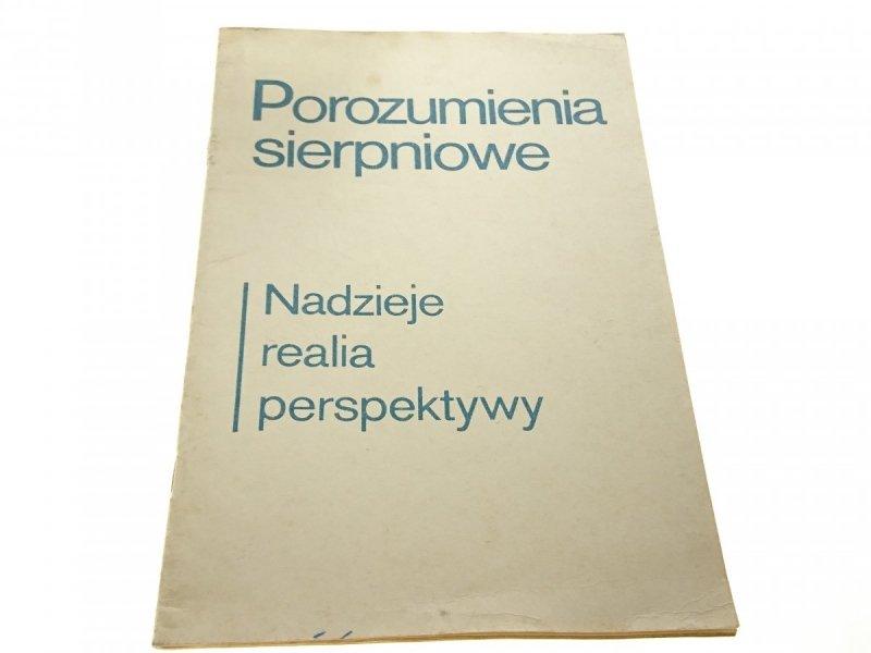 POROZUMIENIA SIERPNIOWE. NADZIEJE REALIA... 1983