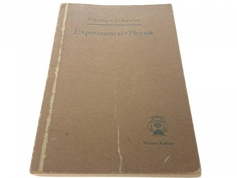 EXPERIMENTAL PHYSIK 1938!!! - Dusing, Schaefer