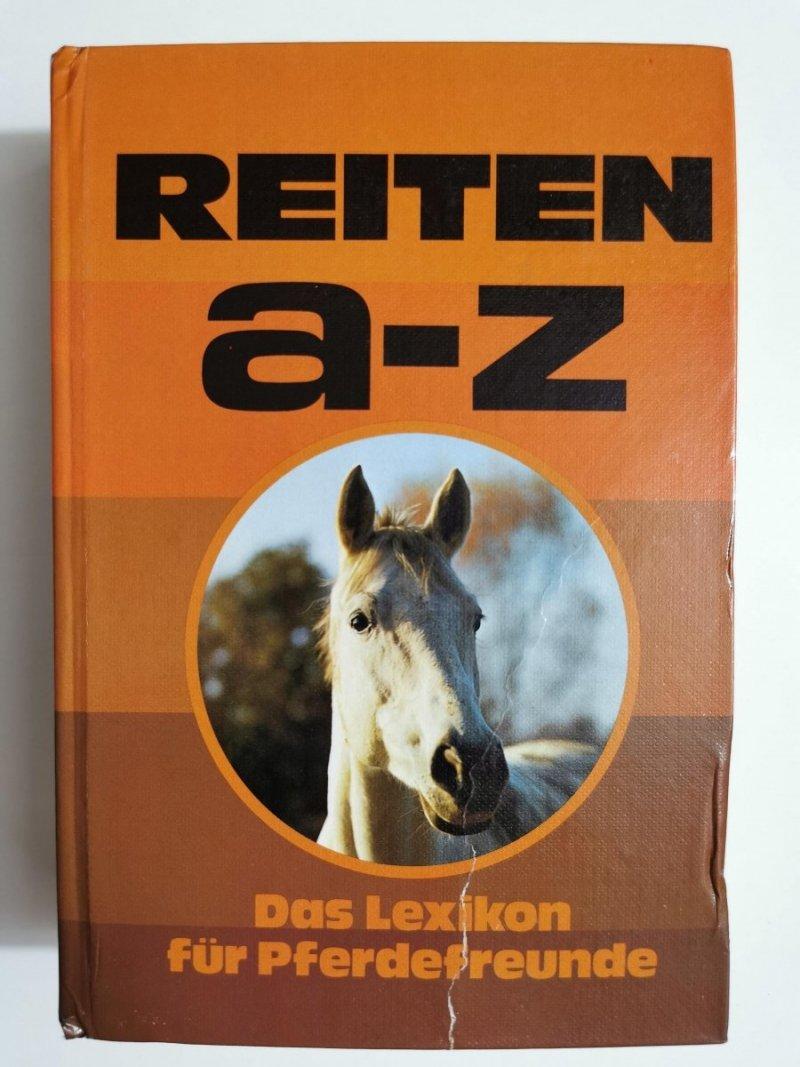 REITEN A-Z DAS LEXIKON FUR PFERDEFREUNDE 1977