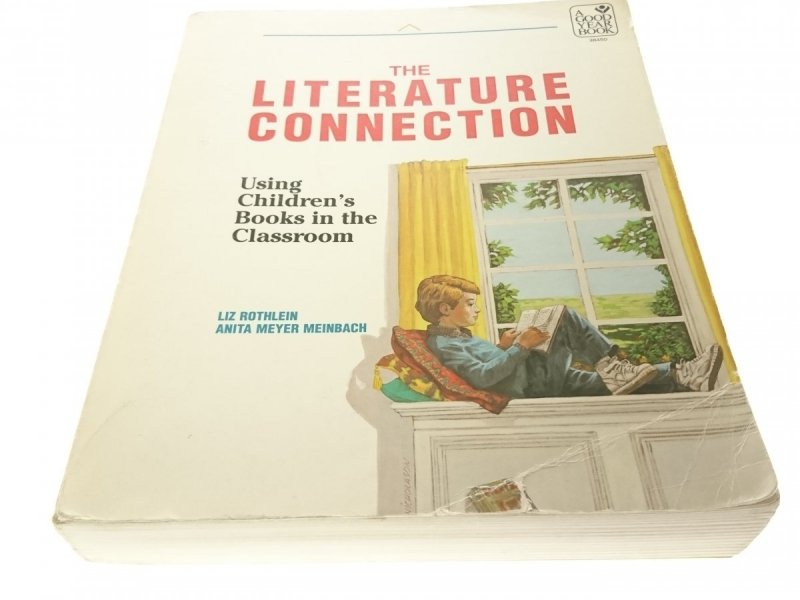 THE LITERATURE CONNECTION. USING CHILDRENS BOOKS