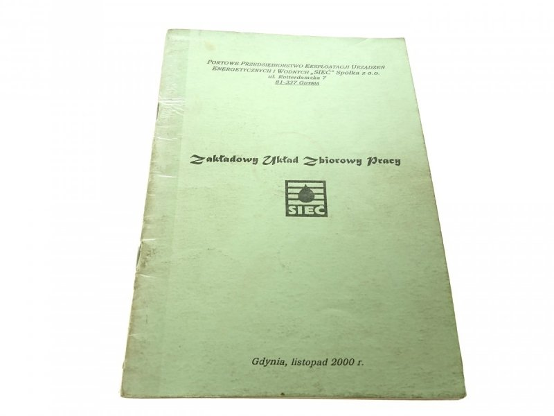 ZAKŁADOWY UKŁAD ZBIOROWY PRACY 2000