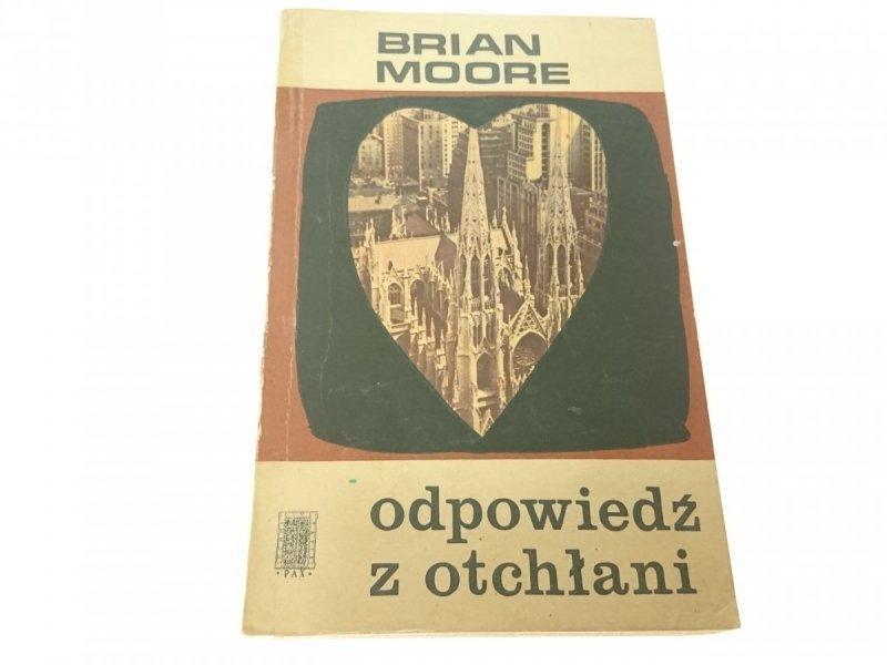 ODPOWIEDŹ Z OTCHŁANI - Brian Moore 1969