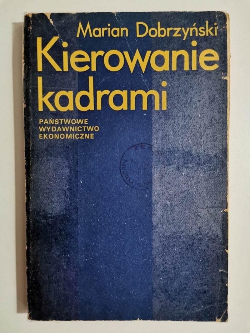 KIEROWANIE KADRAMI - Marian Dobrzyński 1977