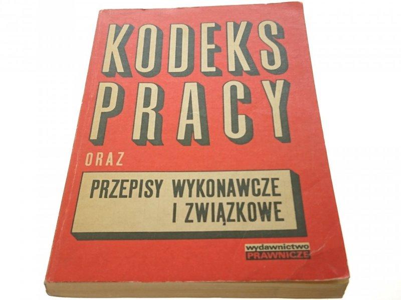 KODEKS PRACY ORAZ PRZEPISY WYKONAWCZE 1976