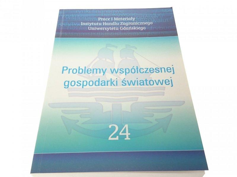 PROBLEMY WSPÓŁCZESNEJ GOSPODARKI ŚWIATOWEJ 24