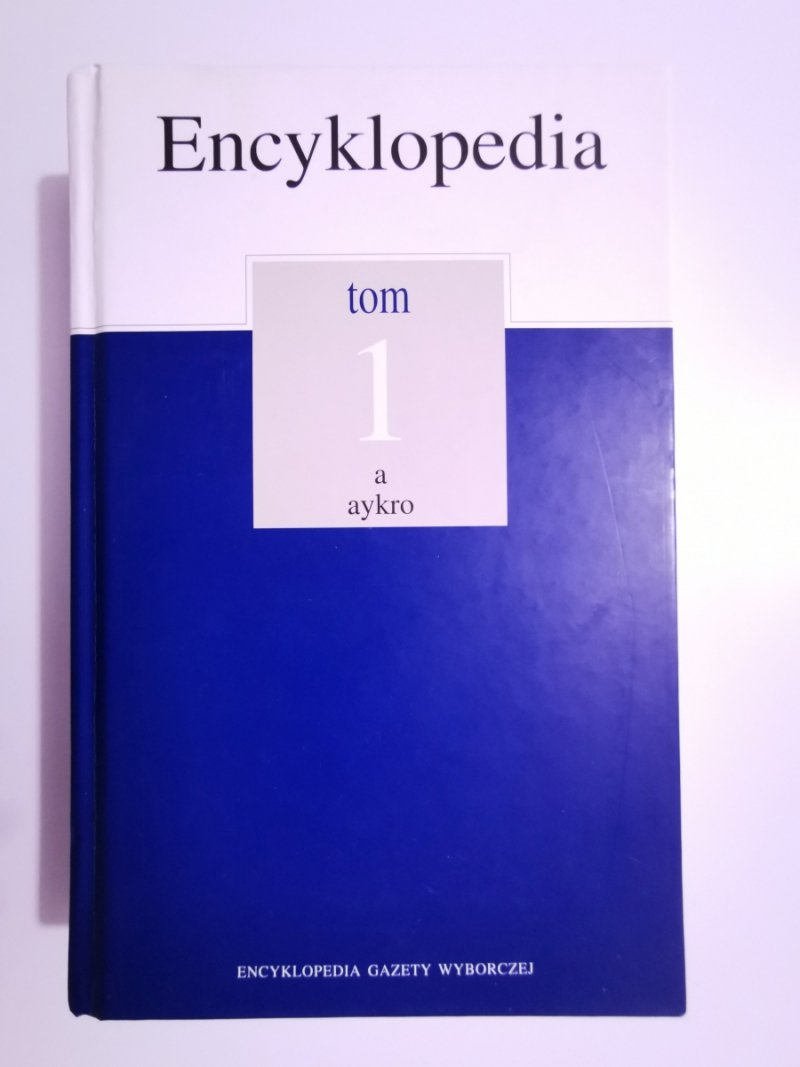 ENCYKLOPEDIA TOM 1 A-AYKRO
