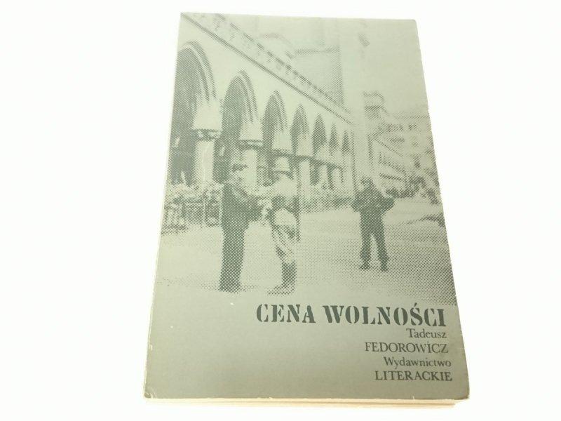 CENA WOLNOŚCI - Tadeusz Fedorowicz 1975