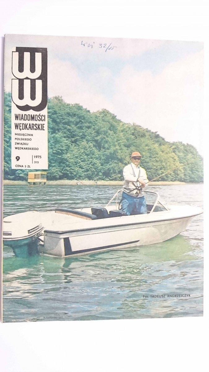 WIADOMOŚCI WĘDKARSKIE NR 9 (315) 1975