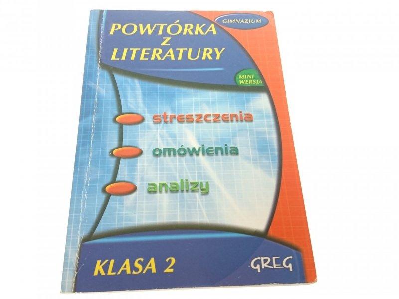 POWTÓRKA Z LITERATURY KLASA 2 - Włodarczyk 2004