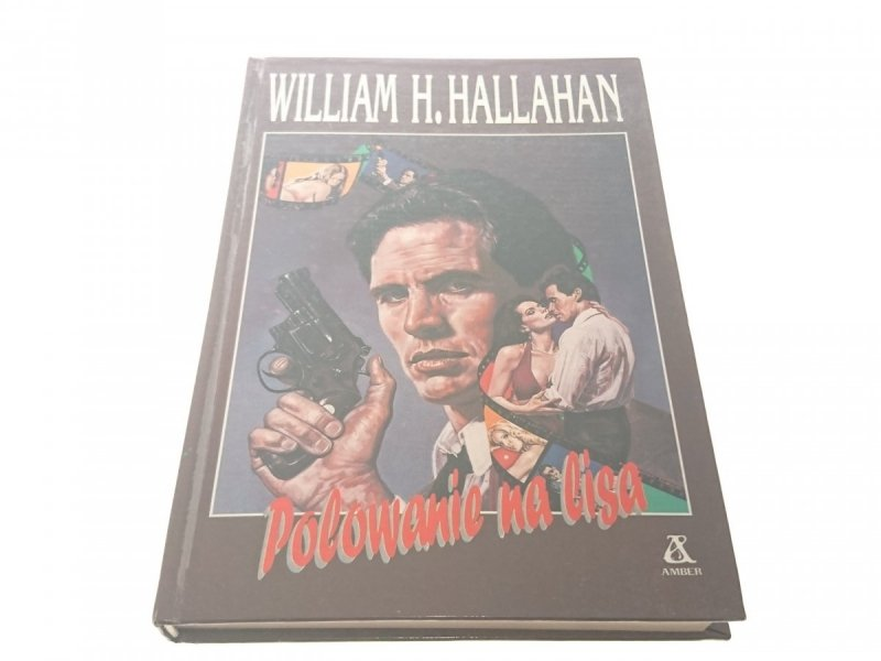POLOWANIE NA LISA - William H. Hallahan (1991)