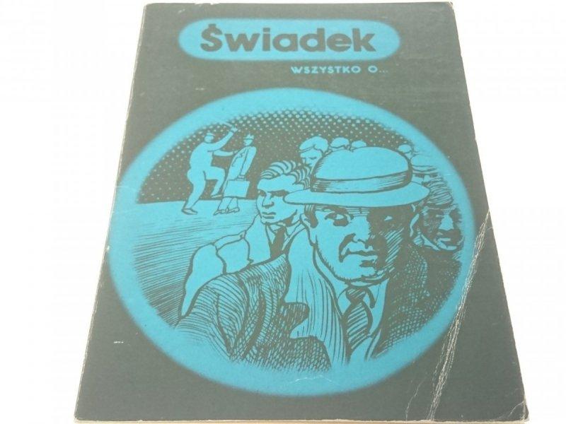 WSZYSTKO O...ŚWIADEK - Dobrzyński (1978)
