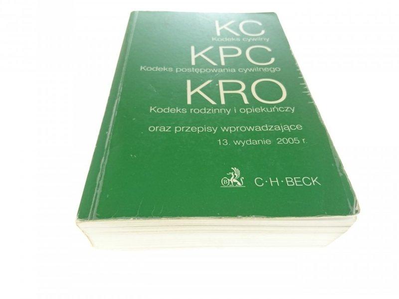 KC, KPC, KRO ORAZ PRZEPISY WPROWADZAJĄCE 2005