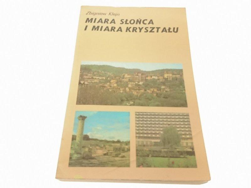 MIARA SŁOŃCA I MIARA KRYSZTAŁU - Zbigniew Klejn
