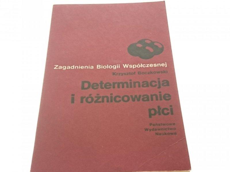 DETERMINACJA I RÓŻNICOWANIE PŁCI Boczkowski