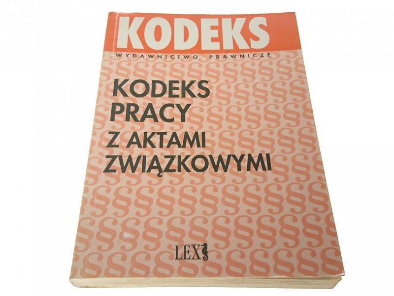KODEKS PRACY Z AKTAMI ZWIĄZKOWYMI Piankowski 1994