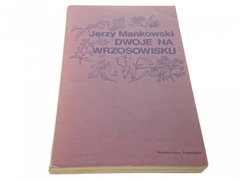 DWOJE NA WRZOSOWISKU - Jerzy Mańkowski (1977)