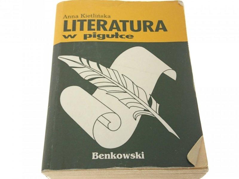 LITERATURA W PIGUŁCE - Anna Kietlińska
