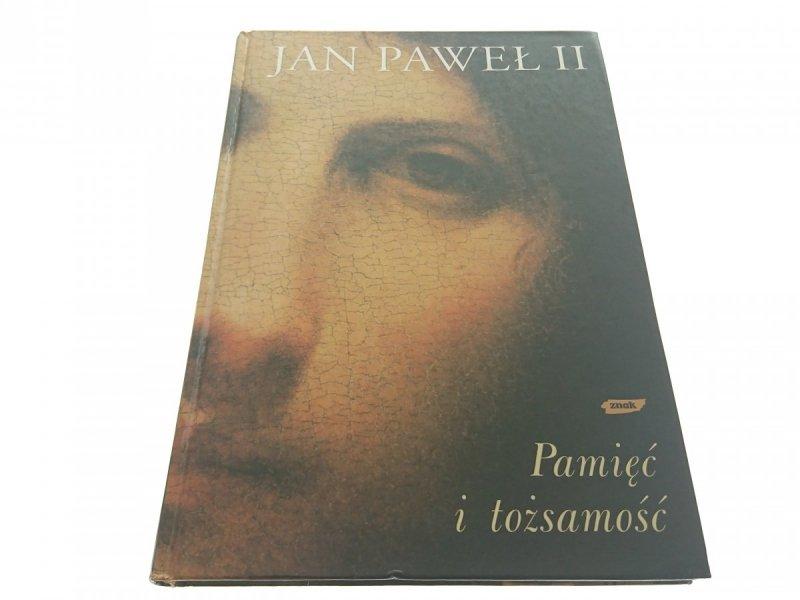 PAMIĘĆ I TOŻSAMOŚĆ - Jan Paweł II (2005)