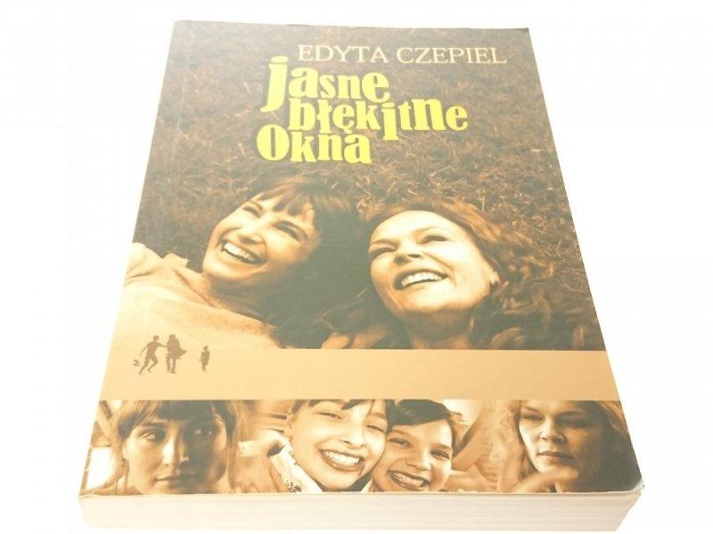 JASNE BŁĘKITNE OKNA - Edyta Czepiel (III, 2008)