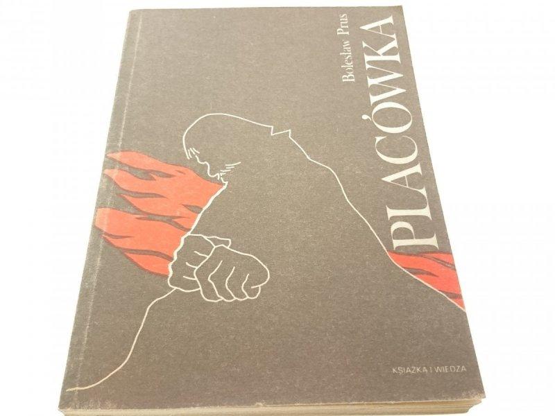 PLACÓWKA - Bolesław Prus (1984)