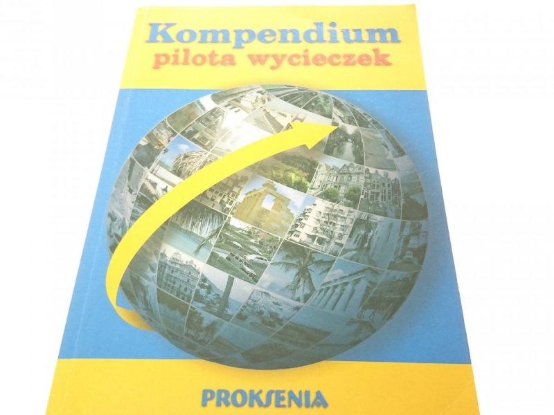KOMPENDIUM PILOTA WYCIECZEK - Red. Kruczek 2005