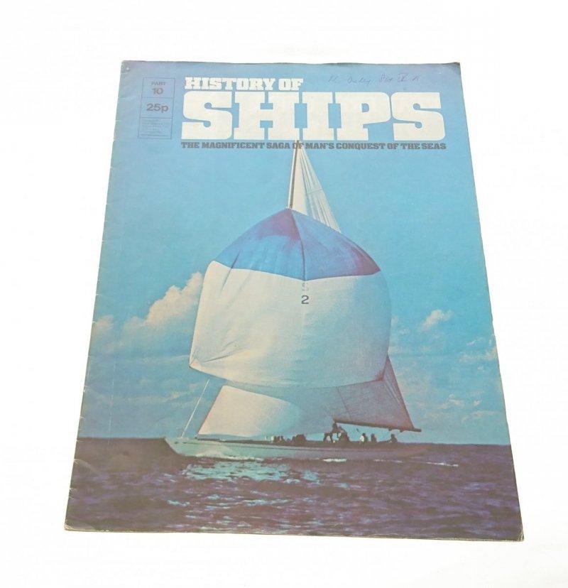 HISTORY OF SHIPS PART 10