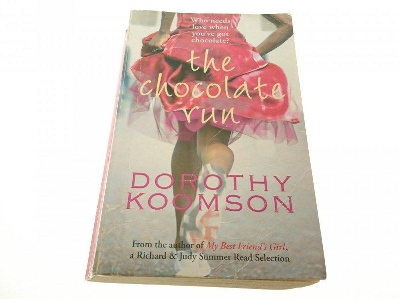 THE CHOCOLATE RUN - Dorothy Koomson 2004