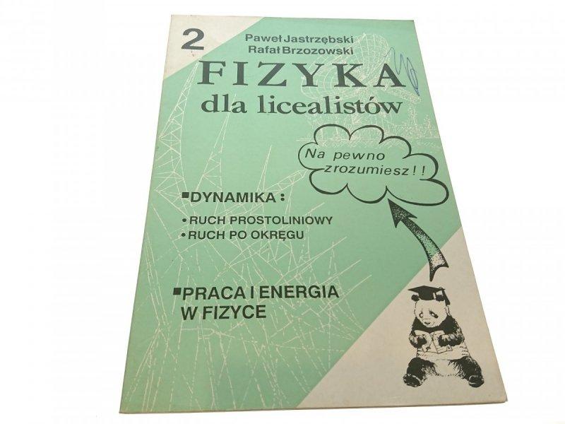 FIZYKA DLA LICEALISTÓW 2 - Paweł Jastrzębski