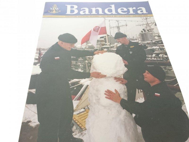 BANDERA. LUTY 2003 R. NR. 1 (1872) XLVII