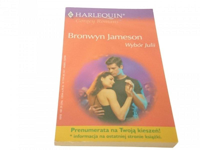 WYBÓR JULII - Bronwyn Jameson (2003)