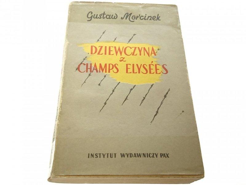 DZIEWCZYNA Z CHAMPS ELYSEES - Gustaw Morcinek 1958