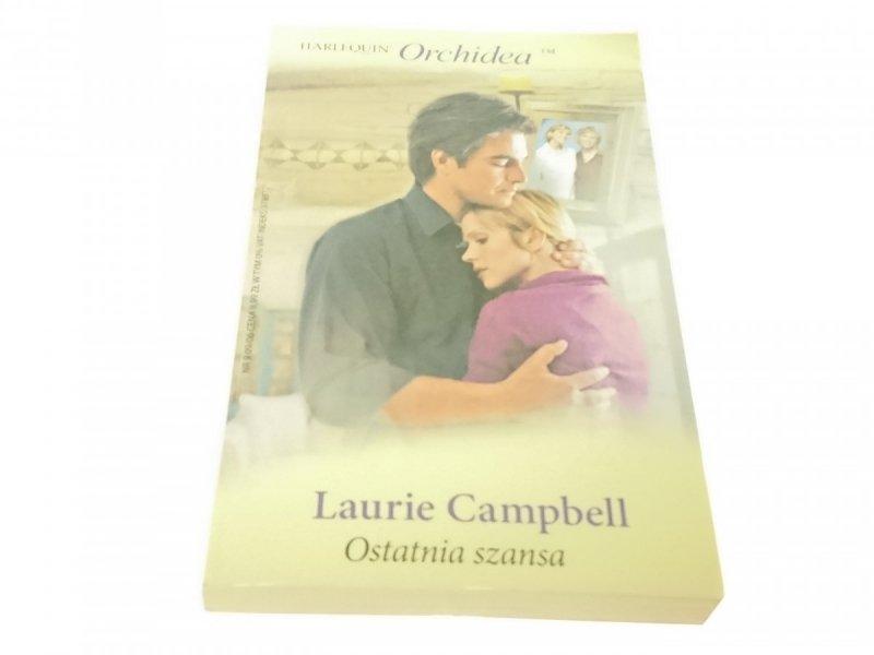 OSTATNIA SZANSA - Laurie Campbell (2006)