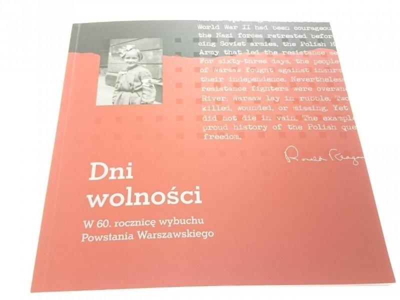 DNI WOLNOŚCI - Red. Paweł Kowal , Paweł Ukielski