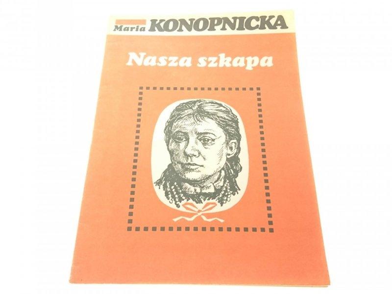 NASZA SZKAPA - Maria Konopnicka (1982)