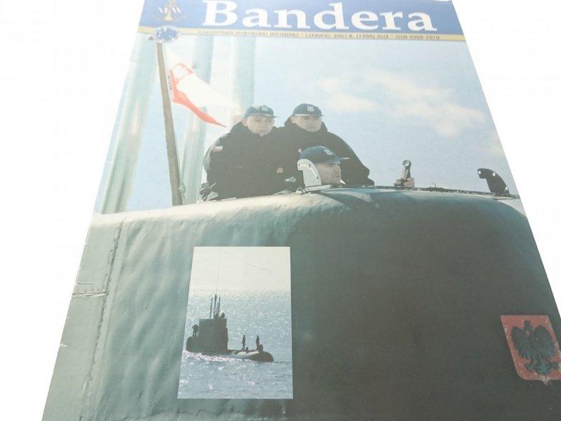 BANDERA. CZERWIEC 2005 R. (1900) XLIX