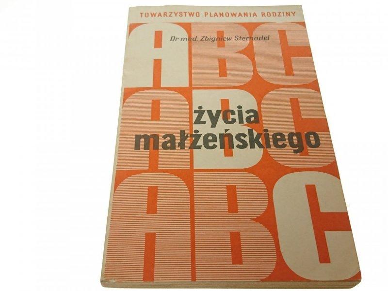 ABC ŻYCIA MAŁŻEŃSKIEGO - Dr med. Sternadel (1972)