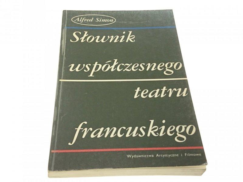 SŁOWNIK WSPÓŁCZESNEGO TEATRU FRANCUSKIEGO