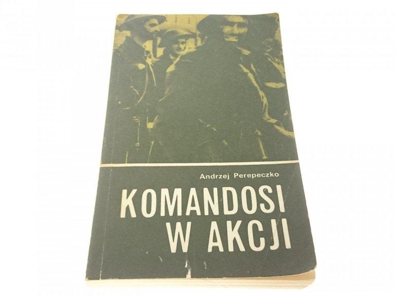 KOMANDOSI W AKCJI - Andrzej Perepeczko 1982