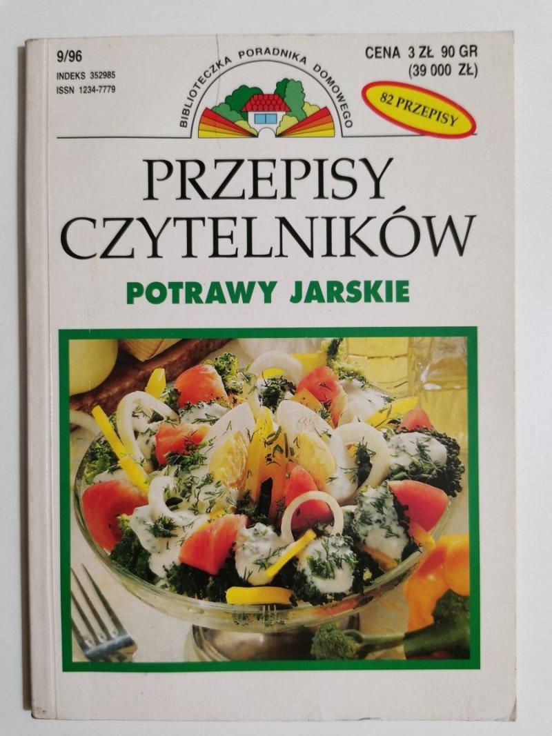 PRZEPISY CZYTELNIKÓW. POTRAWY JARSKIE 1996