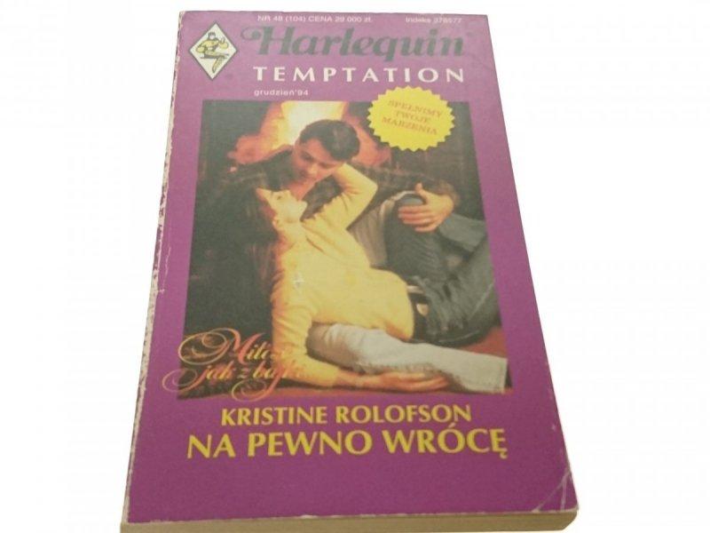 NA PEWNO WRÓCĘ - Kristine Rolofson (1994)